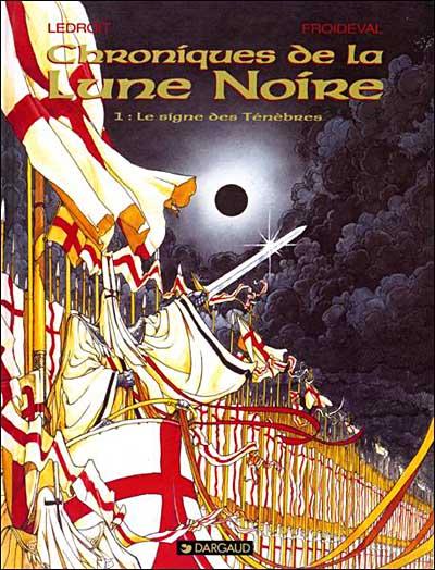 Les Chroniques de la Lune Noire - Tome 1