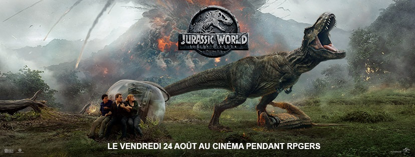 JURASSIC WORLD: FALLEN KINGDOM - 24 août à 21h